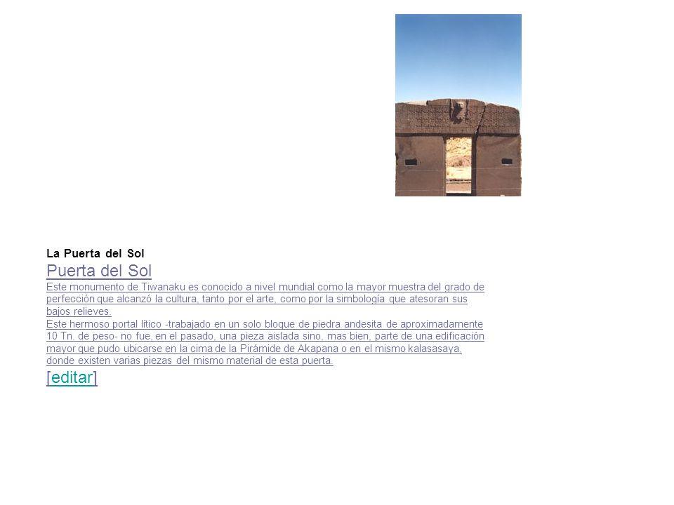 Puerta del Sol [editar] La Puerta del Sol